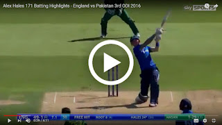 Alex Hales 171 vs pakistan 3rd odi 2016