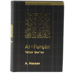 Tafsir Al-Furqon adalah karya besar A. Hassan