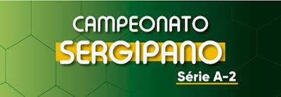 Federação divulga tabela do Campeonato Sergipano da Série A2