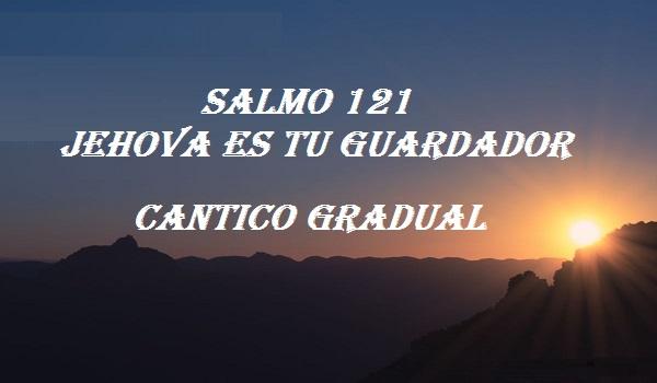 SALMO 121 MI SOCORRO VIENE DE JEHOVÁ