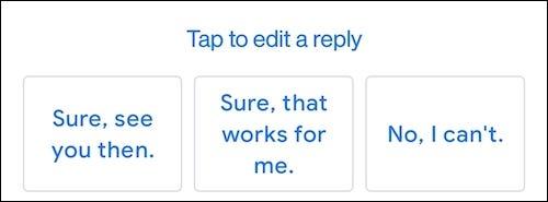 تعرض ميزة الرد الذكي في Gmail الردود السريعة.