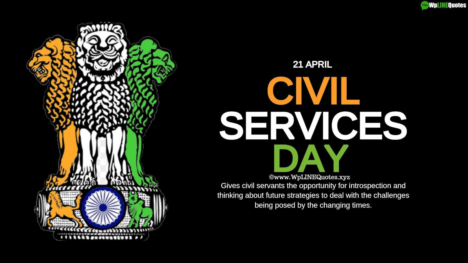 Civil Services Day Quotes, Wishes, History, Facts, Images