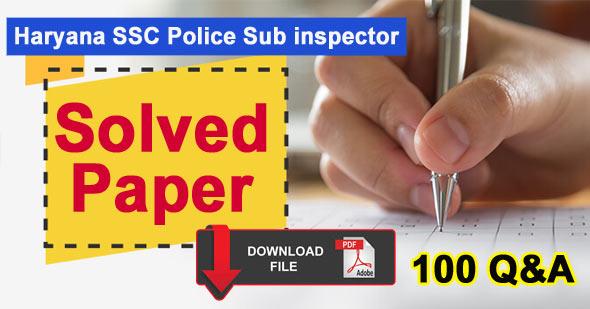 Haryana S.S.C. Police Sub-Inspector Exam