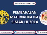Pembahasan SIMAK UI 2014 Matematika IPA [KA1]