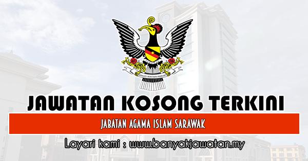Jawatan Kosong 2019 di Jabatan Agama Islam Sarawak