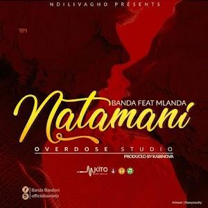 Download Mp3   Banda ft Mlanda - Natamani