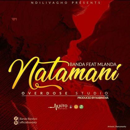 Download Mp3 | Banda ft Mlanda - Natamani