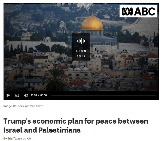 https://www.abc.net.au/radio/programs/am/trumps-economic-plan-for-peace-between-israel,-palestinians/11239742
