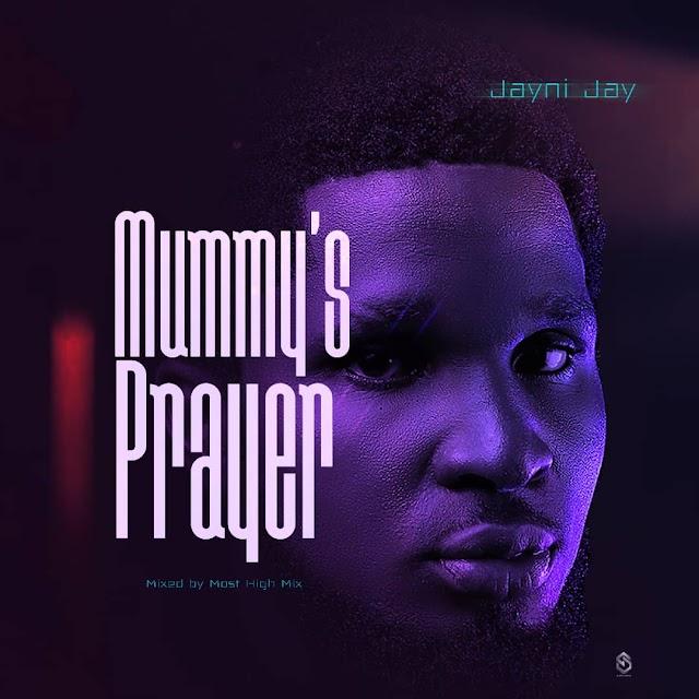 MUSIC: Jayni Jay - Mummy's Prayer