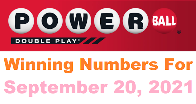 PowerBall Double Play Winning Numbers for September 20, 2021