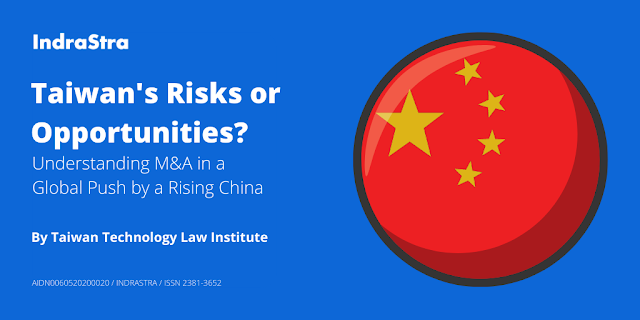 Taiwan's Risks or Opportunities? - Understanding M&A in a Global Push by a Rising China