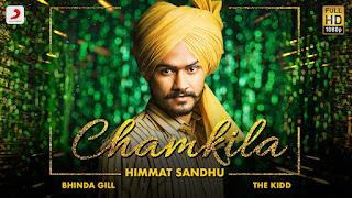 Chamkila Lyrics by Himmat Sandhu & Upma Sharma