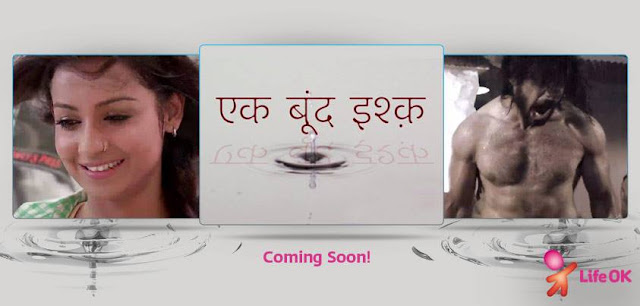 Ek Boondh Ishq New serial on lifeok TV