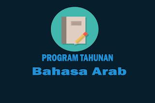Program Tahunan Mata Pelajaran Bahasa Arab Kelas X, Program Tahunan Mata Pelajaran Bahasa Arab Kelas XI dan Program Tahunan Mata Pelajaran Bahasa Arab Kelas XII. Download Prota Bahasa Arab SMA