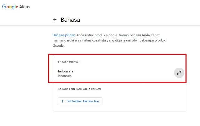 Ganti Bahasa Akun Google ke Bahasa Indonesia