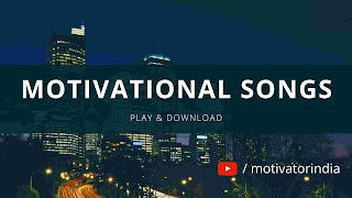 motivational songs hindi, motivational songs mp3 download, motivational songs in hindi, motivational song hindi, hindi motivational songs, inspirational songs in hindi, for student, for success