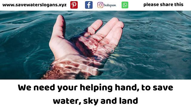 Save Water Slogans : 500+ Water Conservation Slogans