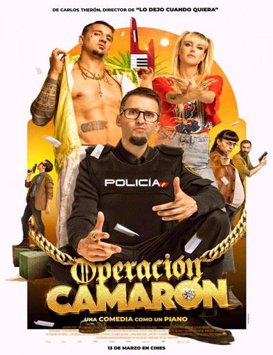 pelicula Operación Camarón