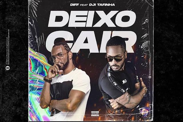 Diff  Feat. Dji Tafinha - Deixo Cair