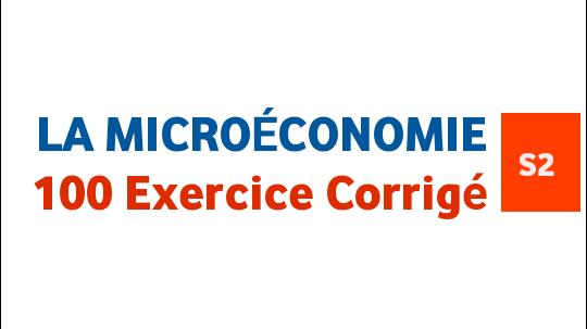 Microéconomie S2 100 exercice corrigés PDF
