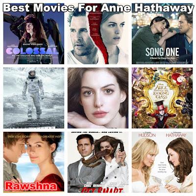 شاهد افضل افلام آن هاثاواي على الإطلاق  شاهد قائمة افضل 10 افلام آن هاثاواي على الاطلاق :-  معلومات عن آن هاثاواي | Anne Hathaway