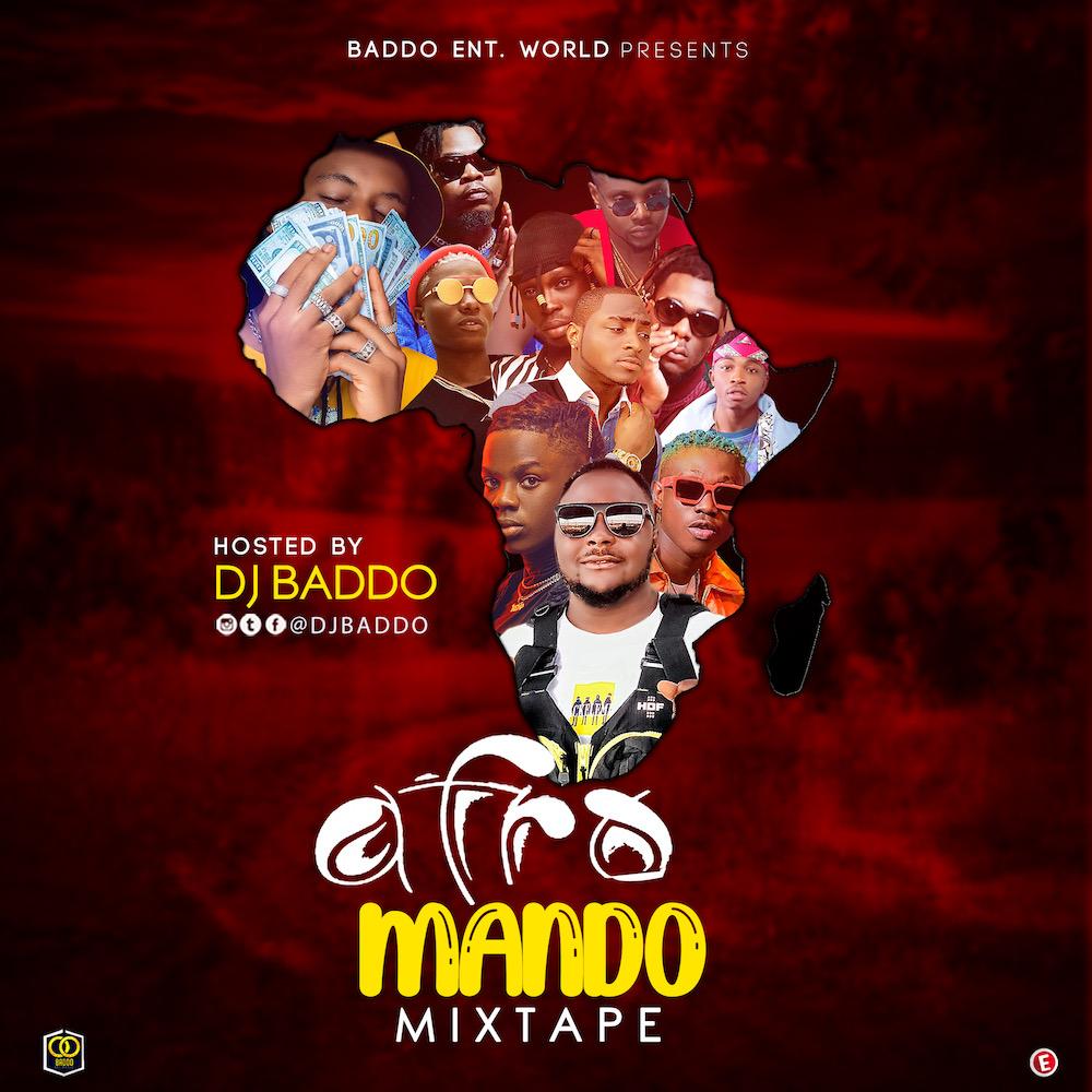 Dj Baddo - Afro Mando Mix #Arewapublisize
