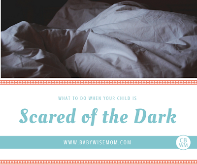 BFBN Day: What to Do When Your Child is Scared of the Dark