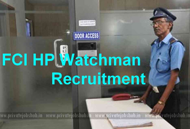 FCI HP Watchman Recruitment