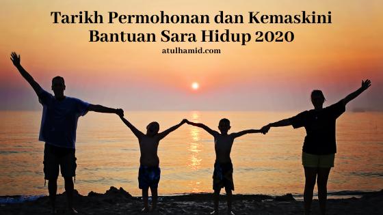 Tarikh Permohonan dan Kemaskini Bantuan Sarah Hidup (BSH) 2020