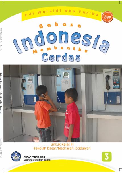 Bahasa Indonesia Membuatku Cerdas Untuk SD Kelas 3