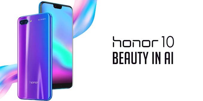 Honor 10 officially announced with chameleon body and AI camera