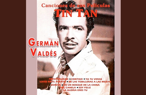 Piel Canela | German Valdes Tin Tan Lyrics