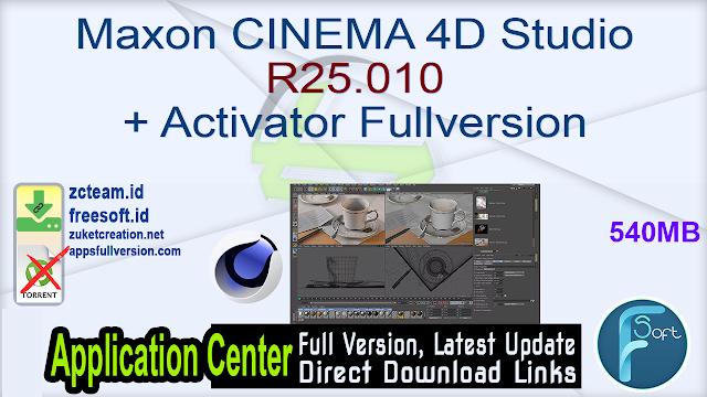Maxon CINEMA 4D Studio R25.010 + Activator Fullversion