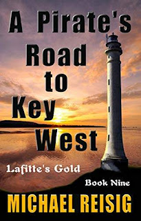 A Pirate's Road To Key West - Modern day high Caribbean adventure book sale promotion Michael Reisig