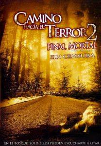 Camino Hacia el Terror 2 Final mortal (2007) Online HD