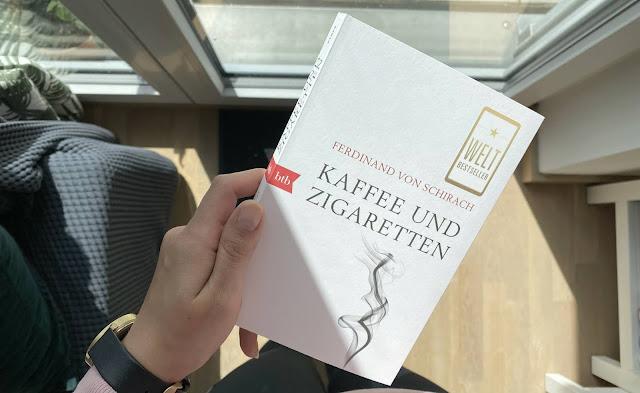 [Anzeige/Rezension] Kaffee & Zigaretten - Ferdinand von Schirach