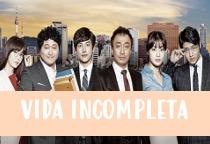 Ver telenovela Vida Incompleta capitulo 19 online español gratis