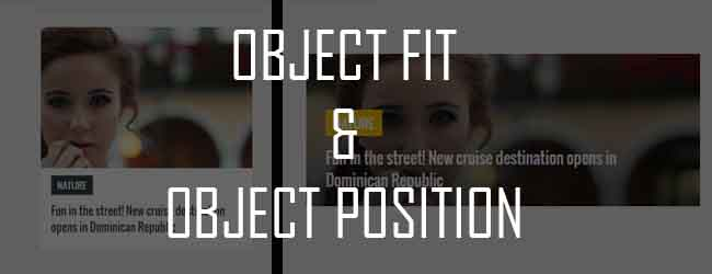 object-fit and object-position in CSS