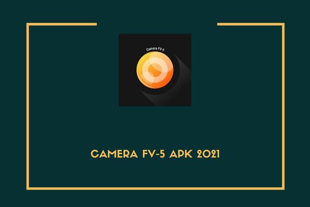 Camera fv-5 pro apk full premium download