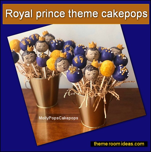 Royal prince theme cakepops little prince party cakes little prince party food