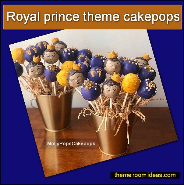 Royal prince theme cakepops little prince party cakes little prince party food