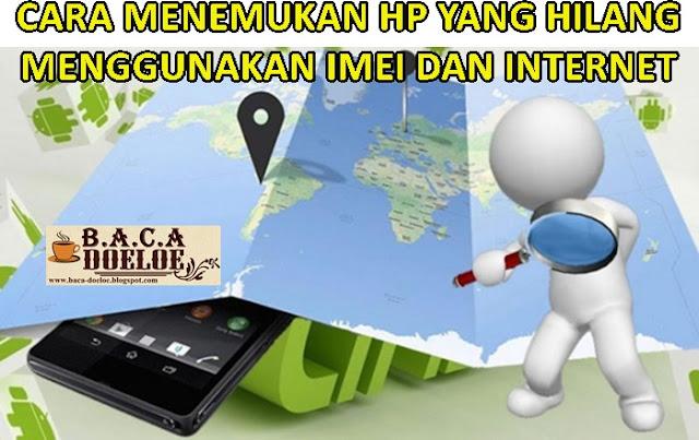 Inilah Cara Melacak HP Hilang dan Mai Agar Cepat Ditemukan Dengan IMEI dan Internet, Info Inilah Cara Melacak HP Hilang dan Mai Agar Cepat Ditemukan Dengan IMEI dan Internet, Informasi Inilah Cara Melacak HP Hilang dan Mai Agar Cepat Ditemukan Dengan IMEI dan Internet, Tentang Inilah Cara Melacak HP Hilang dan Mai Agar Cepat Ditemukan Dengan IMEI dan Internet, Berita Inilah Cara Melacak HP Hilang dan Mai Agar Cepat Ditemukan Dengan IMEI dan Internet, Berita Tentang Inilah Cara Melacak HP Hilang dan Mai Agar Cepat Ditemukan Dengan IMEI dan Internet, Info Terbaru Inilah Cara Melacak HP Hilang dan Mai Agar Cepat Ditemukan Dengan IMEI dan Internet, Daftar Informasi Inilah Cara Melacak HP Hilang dan Mai Agar Cepat Ditemukan Dengan IMEI dan Internet, Informasi Detail Inilah Cara Melacak HP Hilang dan Mai Agar Cepat Ditemukan Dengan IMEI dan Internet, Inilah Cara Melacak HP Hilang dan Mai Agar Cepat Ditemukan Dengan IMEI dan Internet dengan Gambar Image Foto Photo, Inilah Cara Melacak HP Hilang dan Mai Agar Cepat Ditemukan Dengan IMEI dan Internet dengan Video Vidio, Inilah Cara Melacak HP Hilang dan Mai Agar Cepat Ditemukan Dengan IMEI dan Internet Detail dan Mengerti, Inilah Cara Melacak HP Hilang dan Mai Agar Cepat Ditemukan Dengan IMEI dan Internet Terbaru Update, Informasi Inilah Cara Melacak HP Hilang dan Mai Agar Cepat Ditemukan Dengan IMEI dan Internet Lengkap Detail dan Update, Inilah Cara Melacak HP Hilang dan Mai Agar Cepat Ditemukan Dengan IMEI dan Internet di Internet, Inilah Cara Melacak HP Hilang dan Mai Agar Cepat Ditemukan Dengan IMEI dan Internet di Online, Inilah Cara Melacak HP Hilang dan Mai Agar Cepat Ditemukan Dengan IMEI dan Internet Paling Lengkap Update, Inilah Cara Melacak HP Hilang dan Mai Agar Cepat Ditemukan Dengan IMEI dan Internet menurut Baca Doeloe Badoel, Inilah Cara Melacak HP Hilang dan Mai Agar Cepat Ditemukan Dengan IMEI dan Internet menurut situs https://www.baca-doeloe.com/, Informasi Tentang Inilah Cara Melacak HP Hilang dan Mai Ag