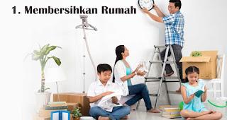 Membersihkan Rumah merupakan salah satu keperluan jelang lebaran yang harus kamu siapkan