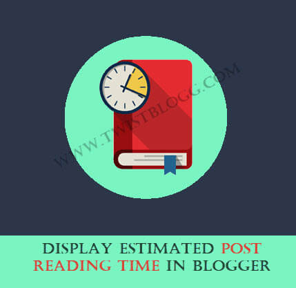 display estimated post reading time in blogger post