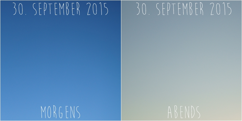 Blog + Fotografie by it's me! - Himmel am 30.09.2015