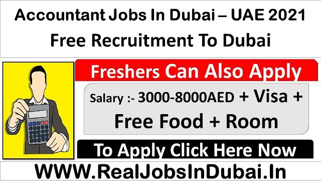 Accountant Jobs In Dubai, Abu Dhbai & Sharjah - UAE 2021