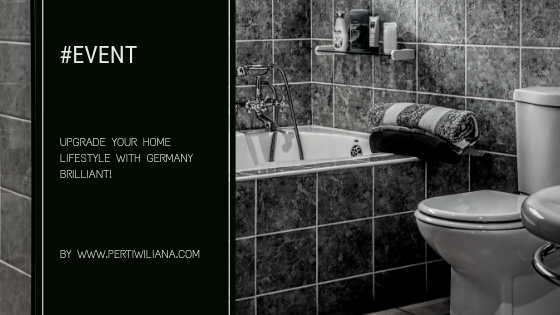 Upgrade Your Home Lifestyle with Germany Brilliant!