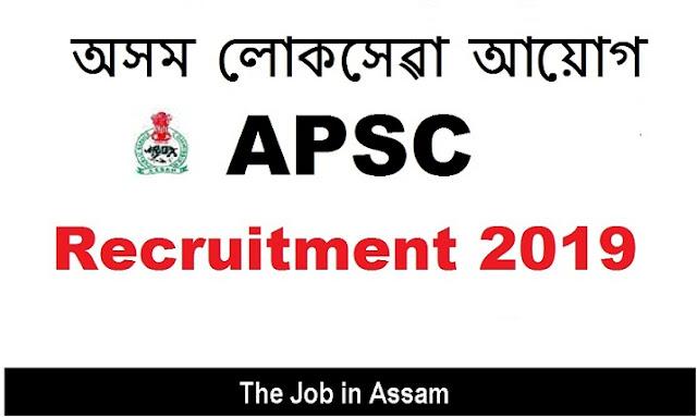 APSC, Assam Recruitment 2019