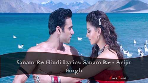 Sanam-Re-Hindi-Lyrics-Sanam-Re-Arijit-Singh