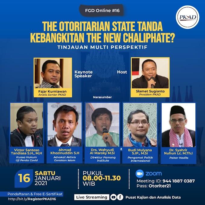 Diskusi PKAD Ke-16 Bahas Negara Otoriter, Tanda Bangkitnya Kekhilafahan Baru?
